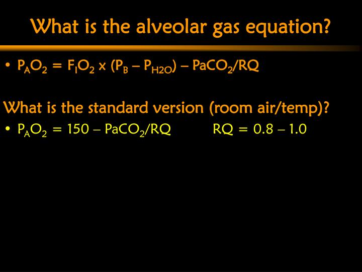 What is the alveolar gas equation?