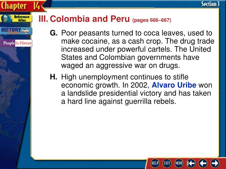III.Colombia and Peru