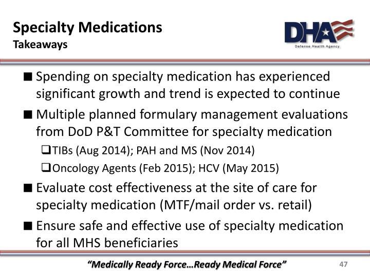 Specialty Medications