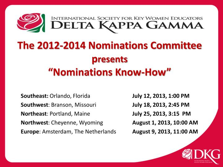 The 2012-2014 Nominations Committee