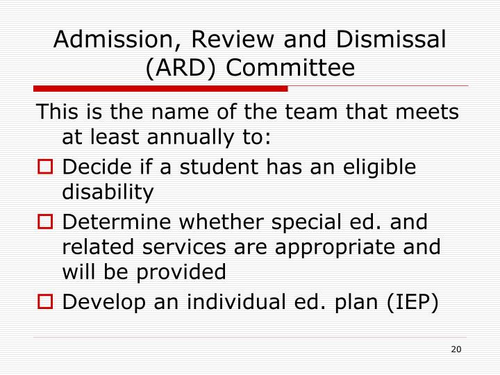 Admission, Review and Dismissal (ARD) Committee