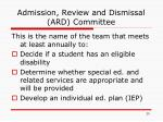 admission review and dismissal ard committee