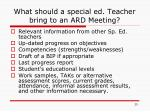 what should a special ed teacher bring to an ard meeting