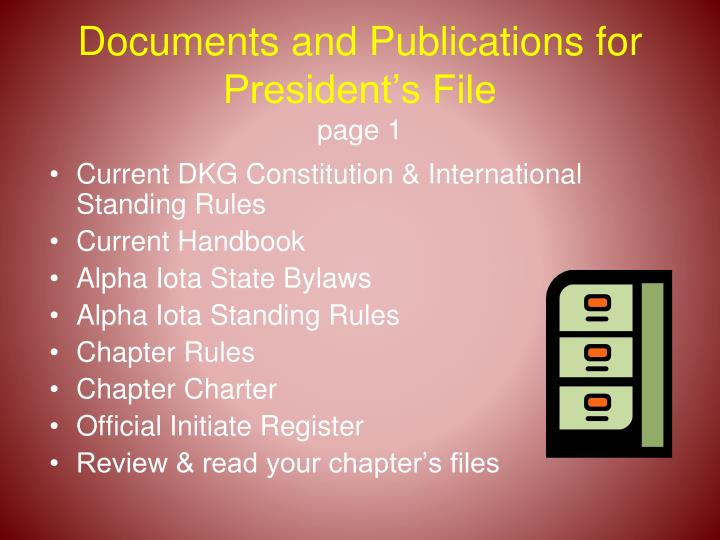 Documents and Publications for President's File