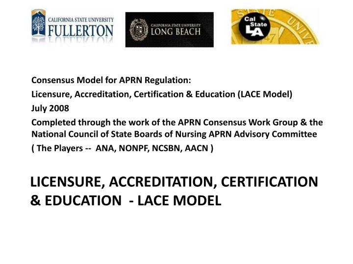 Consensus Model for APRN Regulation:
