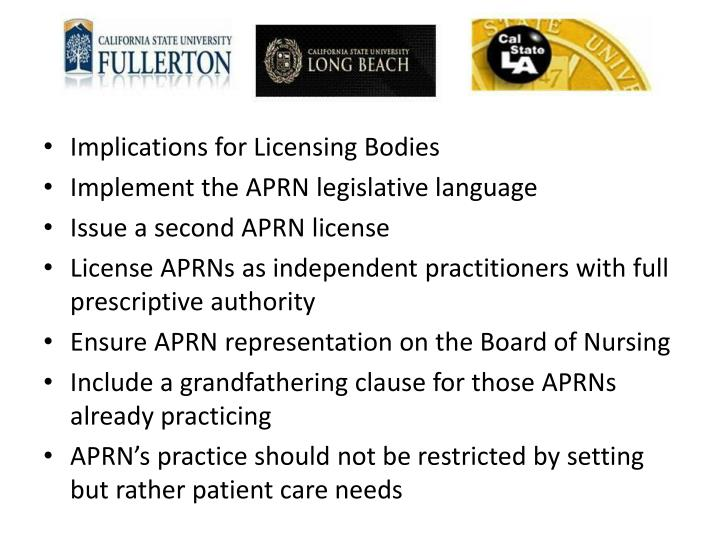Implications for Licensing Bodies