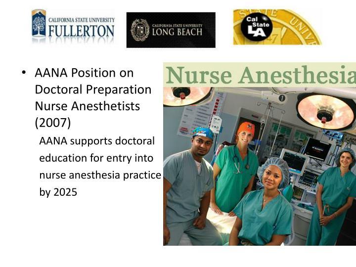AANA Position on Doctoral Preparation  Nurse Anesthetists (2007)