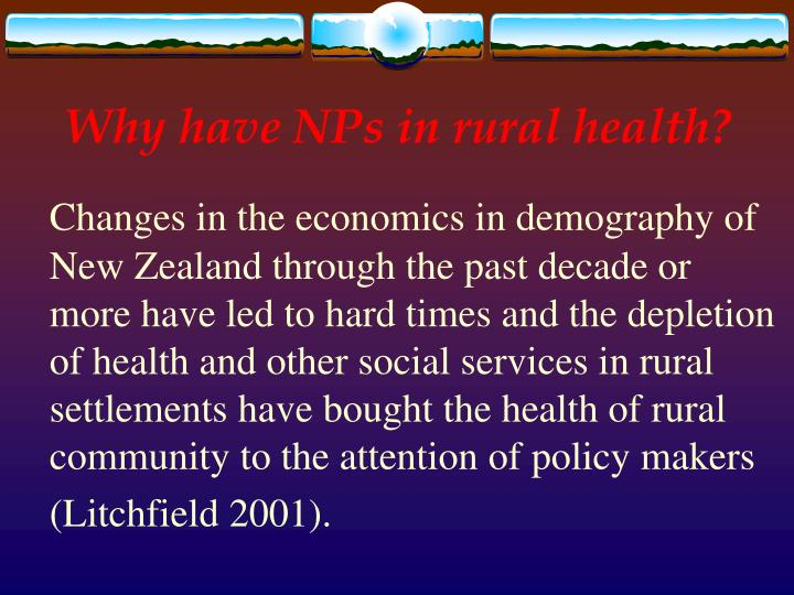 Why have NPs in rural health?
