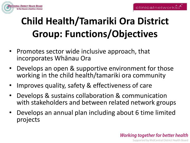 Child Health/Tamariki Ora District Group: Functions/Objectives