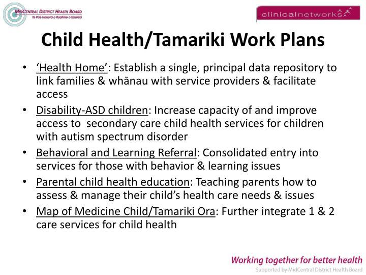 Child Health/Tamariki Work Plans