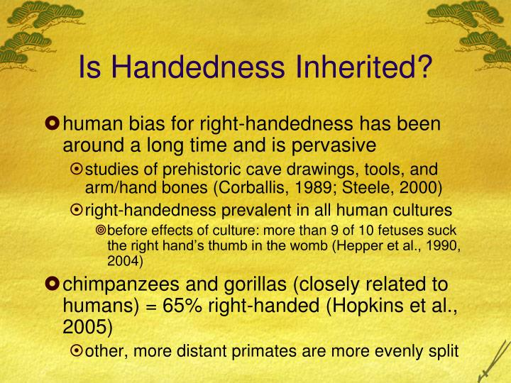 Is Handedness Inherited?