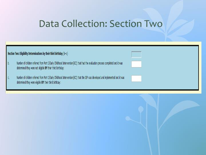 Data Collection: Section