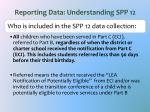 reporting data understanding spp 12