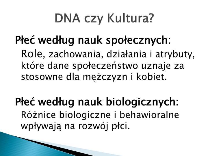 DNA czy Kultura?