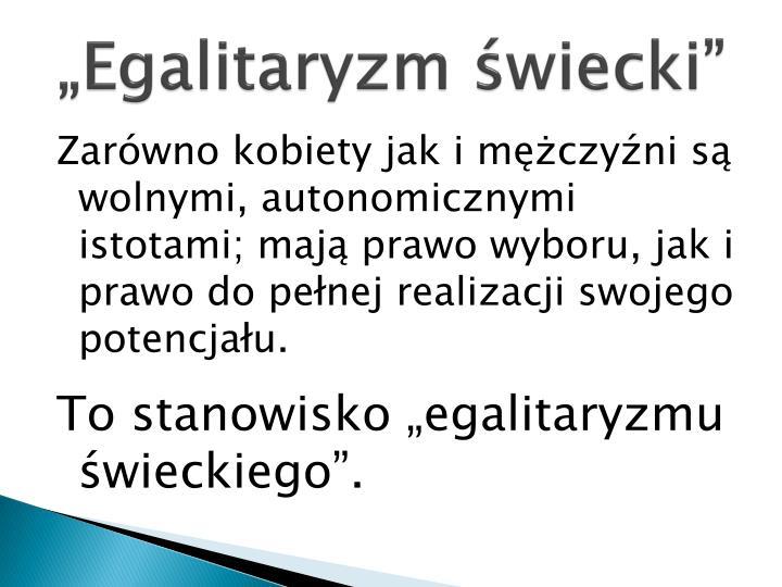 """""""Egalitaryzm świecki"""""""