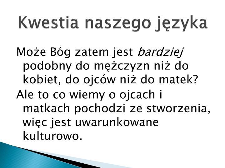 Kwestia naszego języka