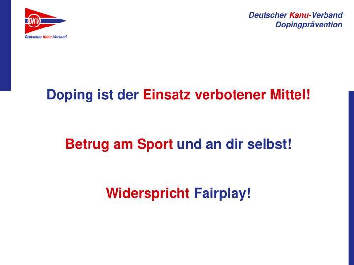 Doping ist der