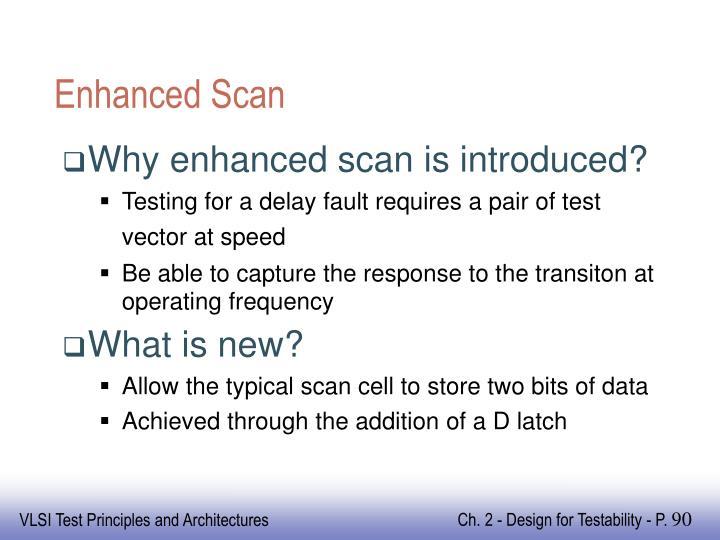 Enhanced Scan