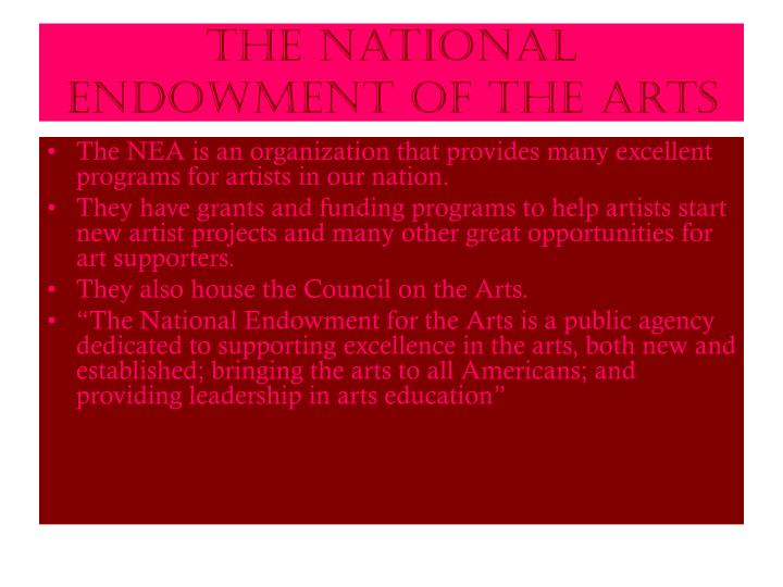 The National Endowment of the Arts