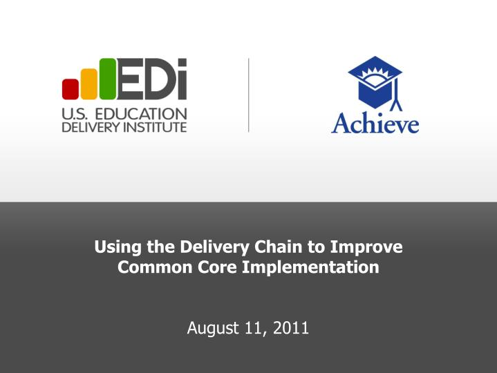 Using the Delivery Chain to Improve Common Core Implementation