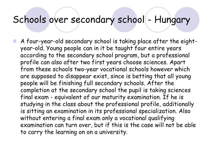 Schools over secondary school - Hungary