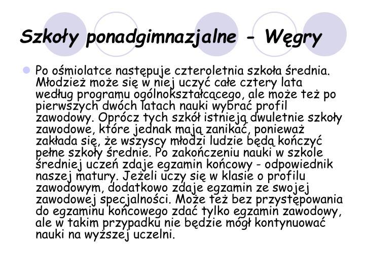 Szkoły ponadgimnazjalne - Węgry