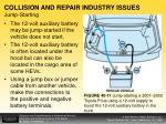 collision and repair industry issues jump starting
