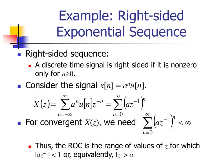 Example: Right-sided Exponential Sequence