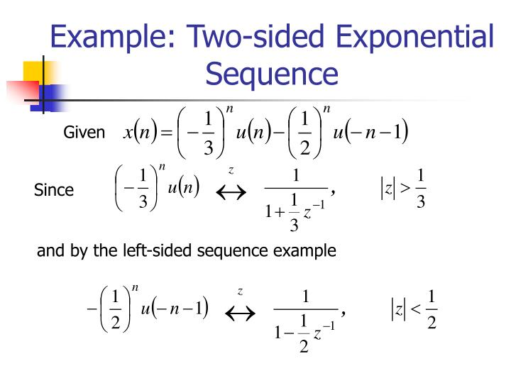 Example: Two-sided Exponential Sequence