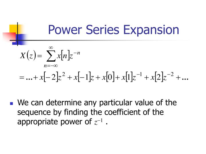 Power Series Expansion
