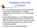 properties of the roc continue