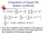 z transform of causal fir system continue