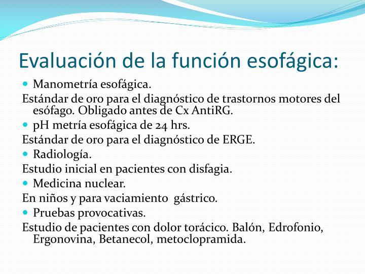 Evaluación de la función esofágica: