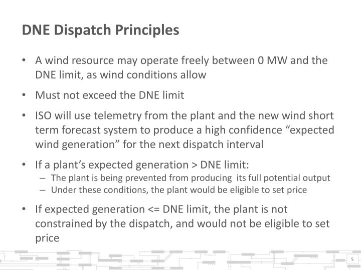 DNE Dispatch Principles