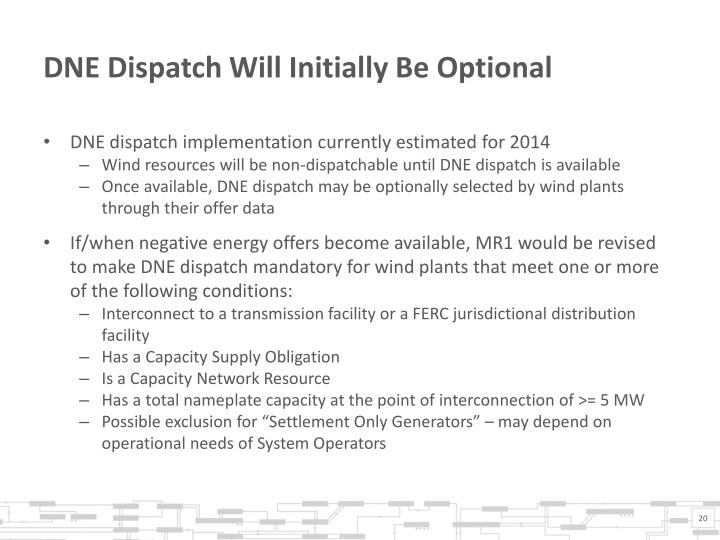 DNE Dispatch Will Initially Be Optional