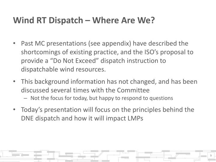 Wind RT Dispatch – Where Are We?
