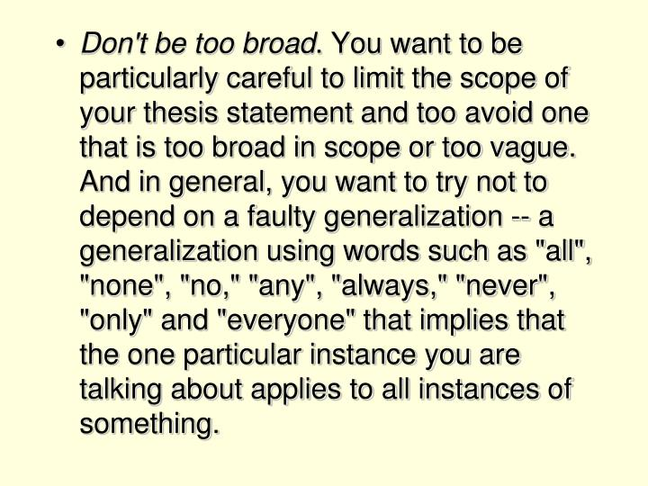 Don't be too broad