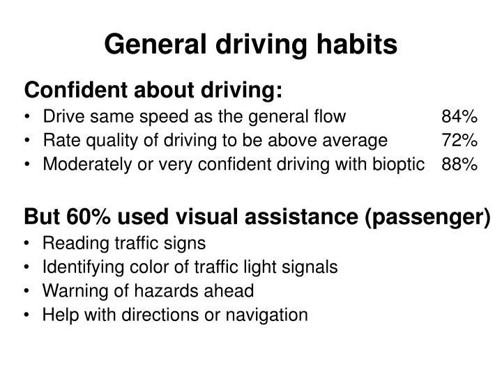 General driving habits