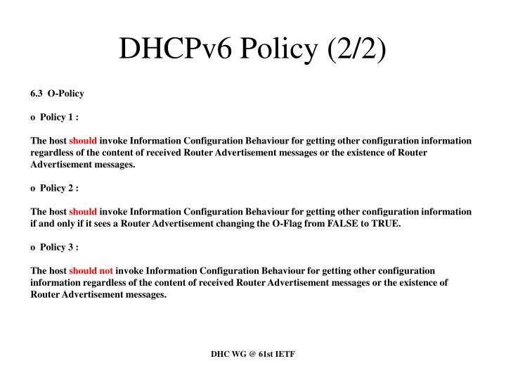 DHCPv6 Policy (2/2)