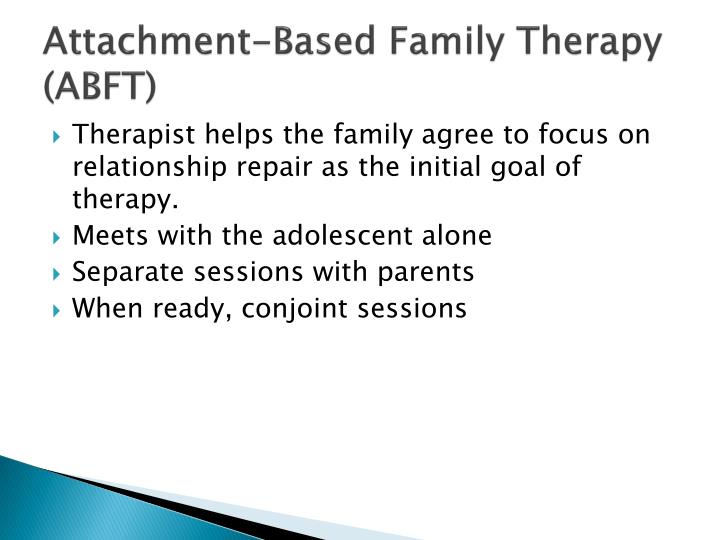 Attachment-Based Family Therapy (ABFT)