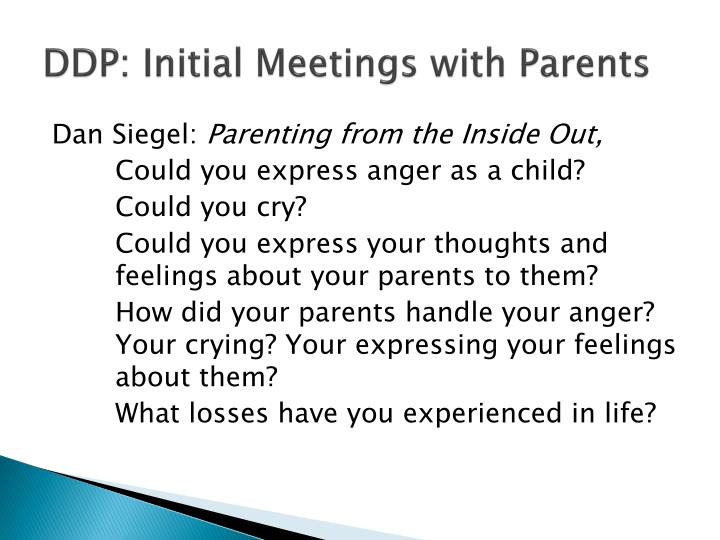DDP: Initial Meetings with Parents