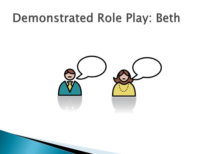 Demonstrated Role Play: Beth