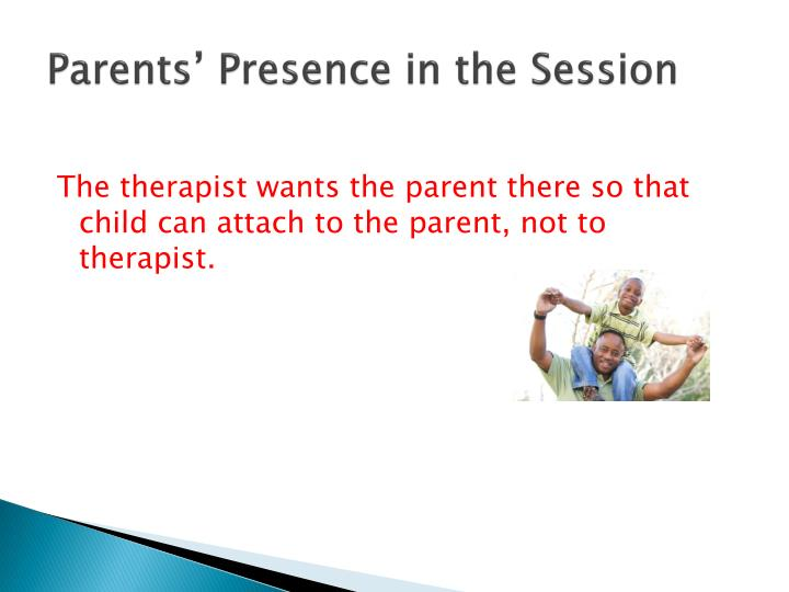 Parents' Presence in the Session