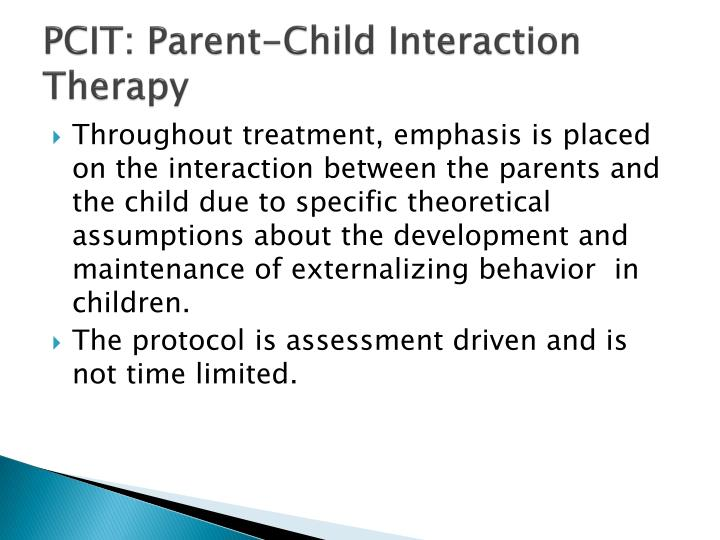 PCIT: Parent-Child Interaction Therapy
