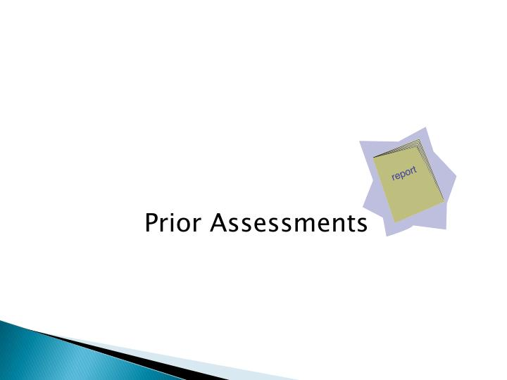 Prior Assessments