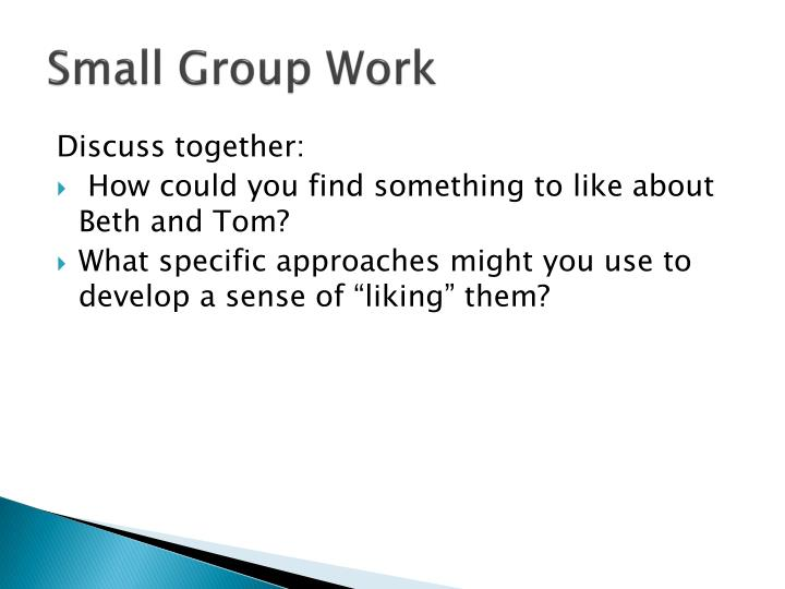 Small Group Work