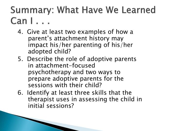 Summary: What Have We Learned