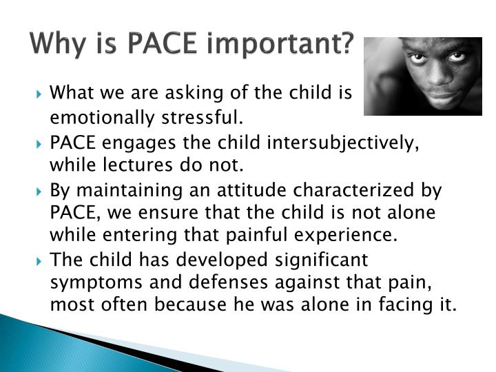 Why is PACE important?