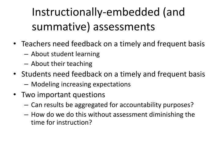 Instructionally-embedded (and summative) assessments