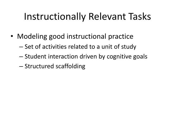Instructionally Relevant Tasks